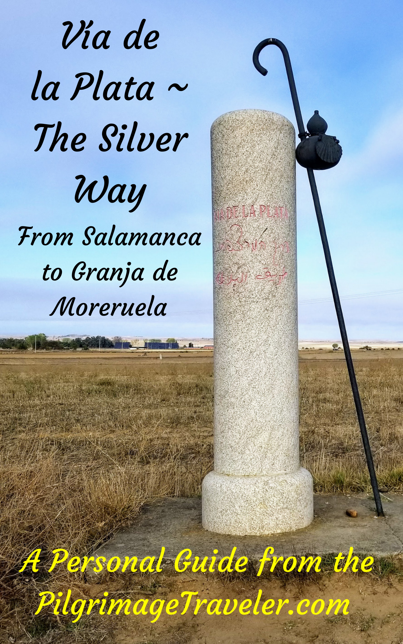 Your purchase includes BONUS MATERIAL shown here, with the possibility of extending your Camino Sanabrés from Salamanca on the Vía de la Plata